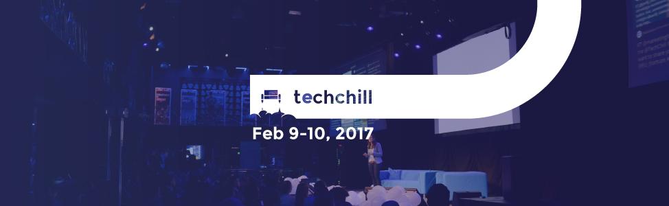 TechChill 2017 is just around the corner!