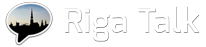 Riga Talk
